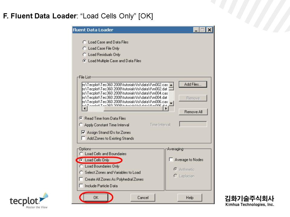F. Fluent Data Loader: Load Cells Only [OK]